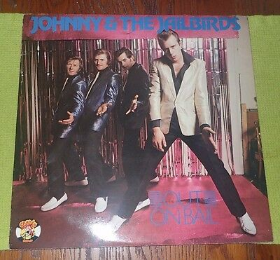 Johnny & The Jailbirds Out On Bail Charly Records 1980 Excellent