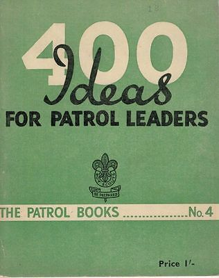 400 Ideas For Patrol Leaders Booklet Patrol Books No 4 Boy Scouts 1953 57717