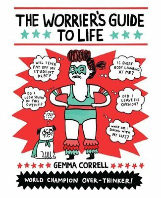 The Worrier's Guide to Life by Gemma Correll 9781449466008 (Paperback, 2015)
