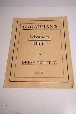 Ant. Sewing 1910 Baughman's Advanced Hints On Dress Cutting Booklet Iowa
