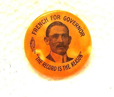 FRENCH for Governor State Political Campaign Old Cello Pin Button