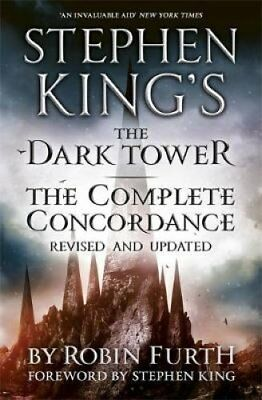 Stephen King's the Dark Tower: The Complete Concordance 9781444764697