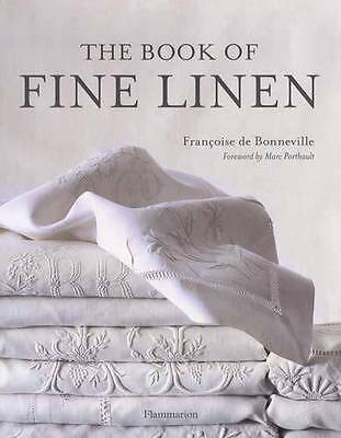 Book of Fine Linen Vintage Heirloom Household Fabrics Collector Reference