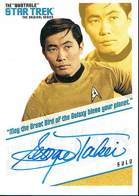 The Quotable Star Trek Autograph Qa3 Sulu. Great Bird Of The Galaxy Varient