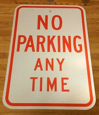 """Vtg 12"""" x 18"""" """"NO PARKING ANY TIME"""" Reflective Metal Street SIGN~Lot S5"""