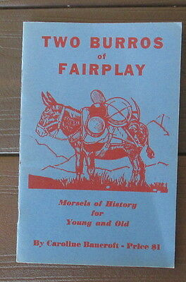 VINTAGE TWO BURROS OF FAIRPLAY 1st. EDITION 1968 NEW CONDITION