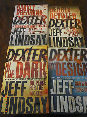 4 Dexter pbs by Jeff Lindsay-by Design,in the Dark,Dearly Devoted,Darkly Dreamin