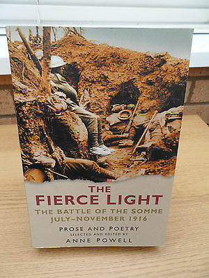 The Fierce Light ~ The Battle Of The Somme July - November 1916
