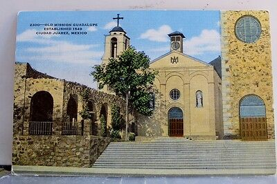 Mexico Juarez City Mission Guadalupe Postcard Old Vintage Card View Standard PC