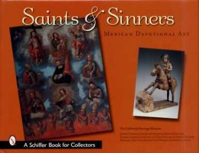 18th-20th Century Mexican Religious Folk Art Collector Guide Saints & Sinners