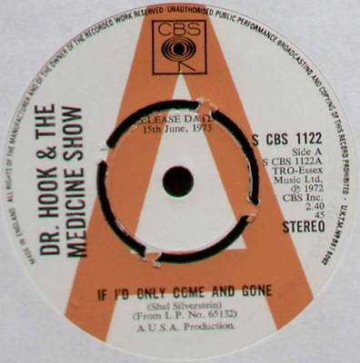 "Dr Hook~If I'd Only Come & Gone / Queen Of The Silver Dollar~1973 Uk ""promo"" 7"""