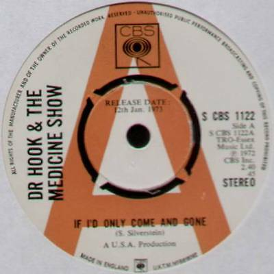 "Dr Hook ~ If I'd Only Come And Gone ~ 1973 Uk ""promo"" 7"" Single ~ Cbs 1122"