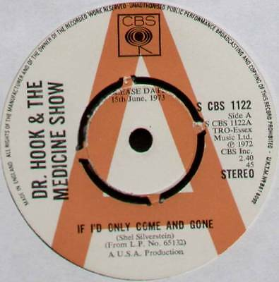 "Dr Hook & The Medicine Show ~ If I'd Only Come And Gone ~ 1973 Uk ""promo"" 7"""
