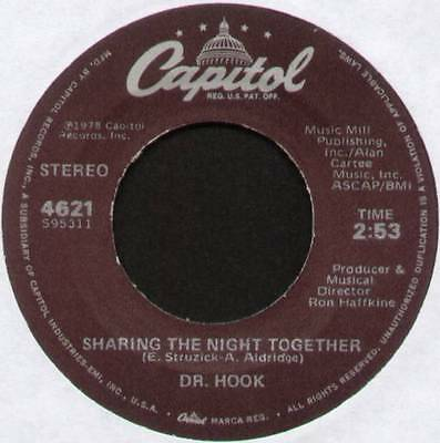 "Dr Hook ~ Sharing The Night Together ~ 1978 Us 7"" Single ~ Capitol 4621"