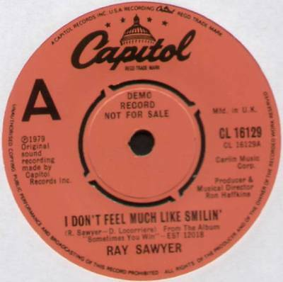 "(Dr Hook) Ray Sawyer ~ I Don't Feel Much Like Smilin' ~ 1979 Uk ""demo"" 7"" Single"
