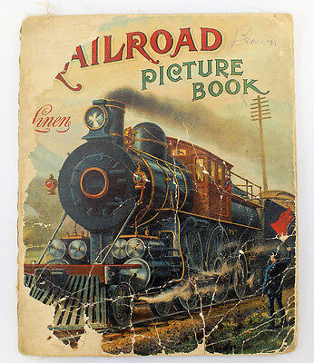 RARE Vintage 1898 Mcloughlin Bros. RAILROAD PICTURE BOOK with Linen Pages
