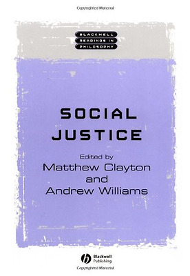 Social Justice (Blackwell Readings in Philosophy) - Paperback NEW Clayton, Matth