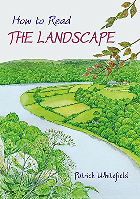 How to Read the Landscape - Paperback NEW Patrick Whitefi 2015-01-31