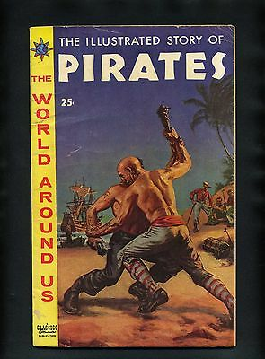 The World Around Us #7 G/VG 1959 Gilberton Story of Pirates Comic Book