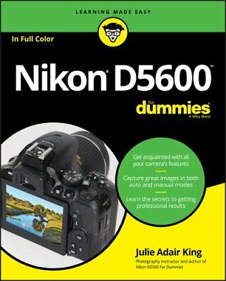 Nikon D5600 For Dummies by Julie Adair King (Paperback, 2017)