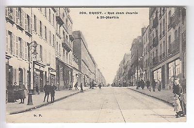 Cpa  Brest 29 -  Rue Jean Jaures A St-Martin Magasins Habitants Anime 1918 ~B80