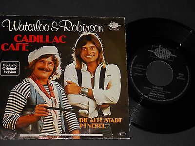 "Vinyl Single 7"" WATERLOO & ROBINSON Cadillac Cafe aus 1978"