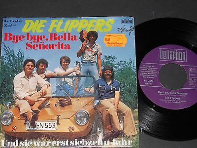 "Vinyl Single 7"" DIE FLIPPERS Bye bye Bella Senorita"