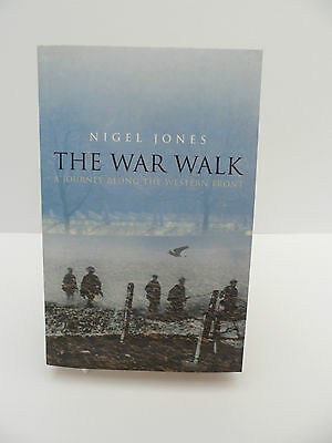 THE WAR WALK  ~  A Journey A long the Western Front  ~ NEW BOOK !!