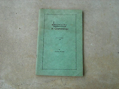 1949 electricity in cosmetology soft cover book
