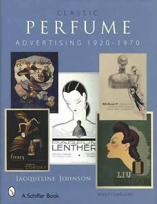 Classic Perfume Advertising Collector Guide 1920-70 - French & Dept Store Brands