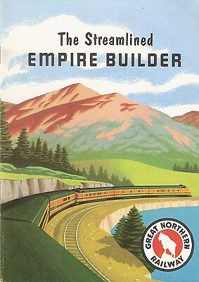 """BROCHURE - Great Northern Railway, The Streamlined """"Empire Builder""""  1952"""