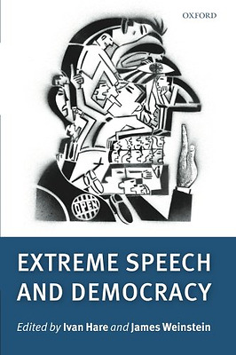 Extreme Speech and Democracy - Paperback NEW Hare, Ivan , We 2011-02-04