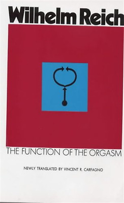 Function of the Orgasm - Paperback NEW Reich, Wilhelm 1989-08-24