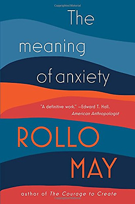The Meaning of Anxiety - Paperback NEW Rollo May(Autho 2015-05-12