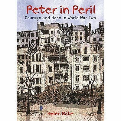 Peter in Peril - Hardcover NEW Helen Bate (Aut 1 Sept. 2016