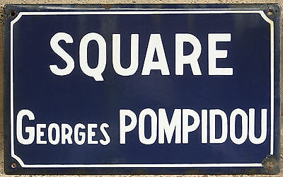 Old French enamel steel street sign road plaque name Square Georges Pompidou