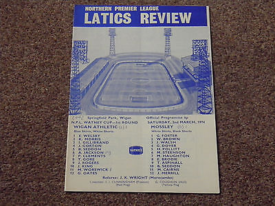 Wigan Athletic V Mossley 73/74 Watney Cup Programme.