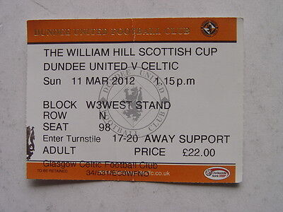 Dundee United v Celtic 2012 Scottish Cup Ticket