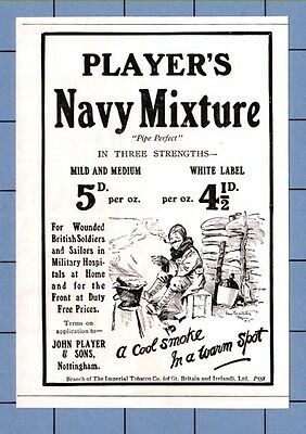 PLAYER'S NAVY MIXTURE - For the boys at the front  (1915 W.W.1 Advertisement)