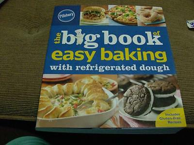 Pillsbury - The Big Book of Easy Baking with Refrigerated Dough