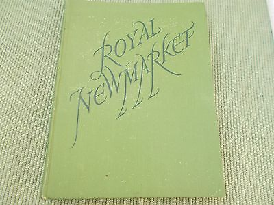 Royal Newmarket By R C Lyle - 1St Edition 1945