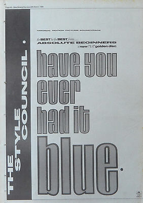 STYLE COUNCIL : Have You Ever Had It -Poster Size NEWSPAPER ADVERT- 28cm X 39cm