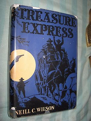 1938 Treasure Express Epic Days WELLS FARGO Stagecoach Highwaymen Robberies Gold