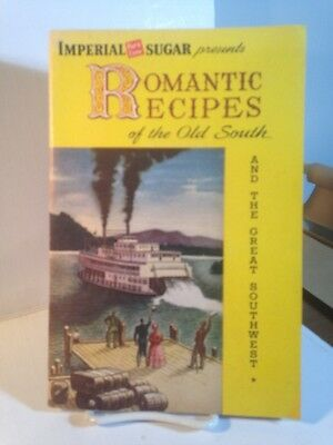 1950 Old South Romantic Recipes, Imperial Sugar Co., Sugar Land, Texas, Booklet