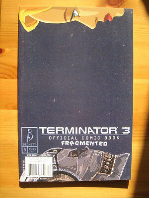 Terminator 3 : Fragmented  5. Square Bound Official Comic Book. Beckett 2003