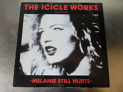 "The Icicle Works - Melarie Still Hurts Vinyl 12"" Single A2 B2 EX EX"