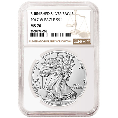 2017-W Burnished $1 American Silver Eagle NGC MS70 Brown Label