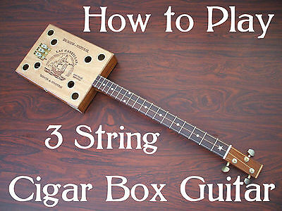 How to Play / Learn Cigar Box 3 string - add your own guitar kit neck or parts
