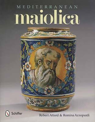 Mediterranean Maiolica Majolica from Italy 17th-18th Century Collector Reference