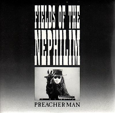 """FIELDS OF THE NEPHILIM Preacher Man Laura II Situation Two Sit46  7"""" PS"""